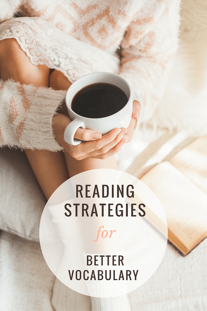 Reading strategies for better vocabulary